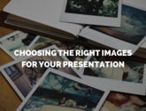 Extending the Metaphor: 3 Tips for Choosing Images For Your Presentation