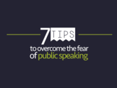Seven tips to overcome the fear of public speaking