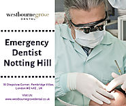 Emergency Dentist In Notting Hill
