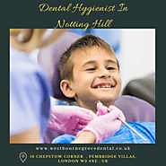 Dental Hygienist In Notting Hill