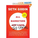 Amazon.com: All Marketers are Liars: Why Authenticity Is the Best Marketing of All (9781591843030): Seth Godin: Books