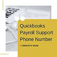 Seek for Quickbooks Payroll our matchless Support at Phone Number +1 800-674-9538, Washington