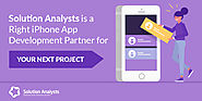 Top Tips to Find the Right iPhone App Development Partner for Your Next Project - Solution Analysts