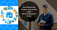 How On Demand Mobile App Development Services Benefit Home Service Business