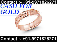 Gold Buyer In Delhi | Cash For Gold | Sell Old Gold