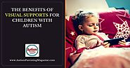 The Benefits of Visual Supports for Children with Autism