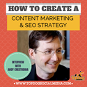 5/28/14 Content Marketing: How To Create A Content Strategy