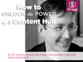 6/23/14 SuccessLab Podcast 07: How to Unlock the Power of a Content Hubs