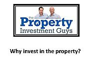 Why invest in the property?