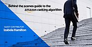 Behind the Scenes Guide to the Amazon Ranking Algorithm - Helium 10