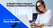 A Simple Product Research Strategy for Maximum Results - Helium 10