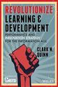 Clark Quinn: Revolutionize Learning & Development