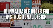 10 Invaluable Books for Instructional Design