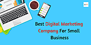 Best Digital Marketing Company For Small Business – Best Digital Marketing Company