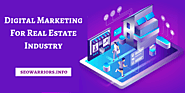 Digital Marketing For Real Estate Industry