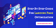 A Simple Step by Step Guide For Landing Page Optimization- SEO Warriors