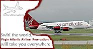 Swirl the world, Virgin Atlantic Airlines Reservations will take you everywhere – Telegraph
