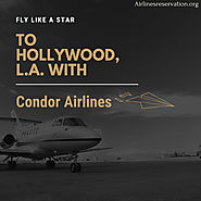 Fly like a star to Hollywood, L.A. with Condor Airlines