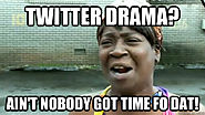 Nobody cares about your drama