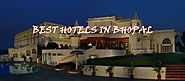 Top 10 Hotels In Bhopal To Visit - Protraveloholic...