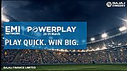 EMI Network Powerplay Play Quick Win Big