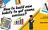 How to build new habits to get exams success?
