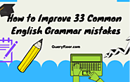 How to Improve 33 Common English Grammar mist