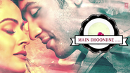 main dhoondne ko zamaane mein full mp3 Song 2014 by Arijit singh