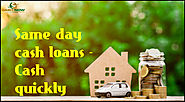 Same day cash loans - Cash quickly
