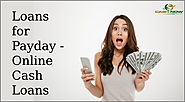 Loans for Payday - Online Cash Loans