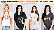 4 Eye-popping Women's Graphic Tees for Your College Party