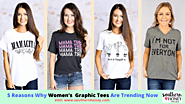 5 Reasons Why Women's Graphic Tees Are Trending Now