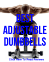 Best Adjustable Dumbbells - Dumbbell Set Reviews