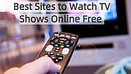 17 Sites To Watch TV Shows Online Free (March 2020) – Seomadtech