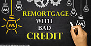 Remortgage With Bad Credit: Probability Turns Into Practicality