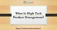 Online Bootcamps for Product Management, Selenium and QA automation - Technosoft Academy: What is High Tech Product M...
