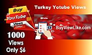 Turkey Yotube Views | Buy Views Like
