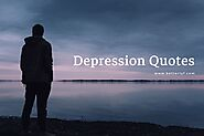 Depression Quotes | Inspirational Quotes for Depression | Read The Best