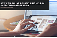 How Can Online Counselling Help In Overcoming Depression