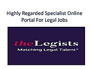 Highly Regarded Specialist Online Portal by thelegists