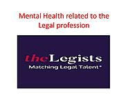 Mental Health Related To The Legal Profession by thelegists