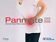 Panmate - Pancreatin, EPI, Chronic Pancreatitis Drugs Manufacturer in India