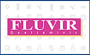 Fluvir - Oseltamivir Phosphate, Antiviral Drugs Manufacturer and Bulk Supplier India