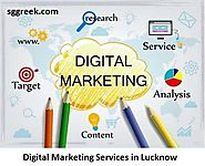 Digital Marketing Services in Lucknow, Digital Marketing Agency in India, SEO SMO, PPC - Sggreek.com