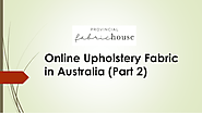 Online Upholstery Fabric in Australia (Part-2) | edocr