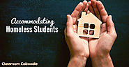 Making Accommodations for Homeless Students | ClassroomCaboodle