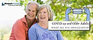 COVID-19 and Older Adults: What All You Should Know