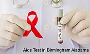 7 Secrets about AIDS Testing In Birmingham, Alabama That Nobody Will Tell You