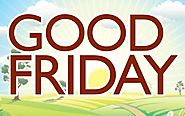 What is Good Friday – Holy Friday Prayer
