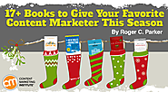 17+ Books to Give Your Favorite Content Marketer This Season